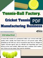 Tennis-Ball Factory. Cricket Tennis Ball Manufacturing Business