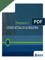 Presentación 1 - Estado Actual de La Industria