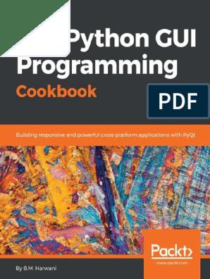 B M  Harwani - Qt5 Python GUI Programming Cookbook_ Building