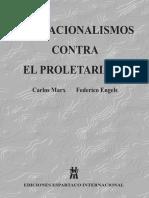 Marx k Engels f Los Nacionalismos Contra El Proletariado