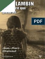 « Alan Lambin et l'esprit qui pleurait » de Jean-Marc Dhainaut