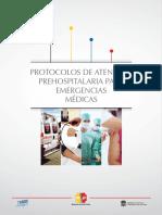 PROTOCOLOS DE ATENCIÓN PREHOSPITALARIA PARA EMERGENCIAS MÉDICAS.pdf