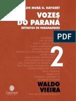 Waldo Vieira (Vozes do Paraná - Retratos de Paranaenses - 2009)