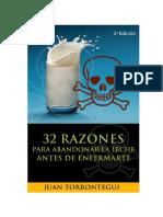 32 Razones Para Abandonar La Leche-2ª Edición