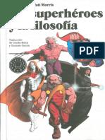 1. Morris Tom - Los Superheroes y La Filosofia