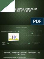 La Seguridad Social en La Ley Nº 19990