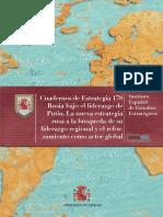Cuadernos de Estrategia 178 Rusia bajo el liderazgo de Putin. La nueva estrategia rusa a la búsqueda de su liderazgo regional y el reforzamiento como actor global