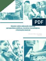 Ensaios Sobre Educação Musical Perspectivas Práticas Recursos Tecnológicos e Formação Musical