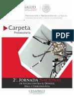 Carpeta Protocolaria Integral 2da Jornada Nacional Contra el Zika, Dengue y Chikungunya 2018