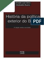 1 - amado cervo e clodoaldo bueno - historia_da_politica_exterior_do_brasil.pdf