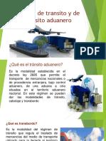 Régimen de Transito y de Depósito Aduanero