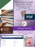 Diccionarios en  que puedes utilizar como apoyo en tus actividades en Inglés de Prepa en Línea SEP.