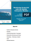 Monitoring Scale-Out With the MySQL Enterprise Monitor Presentation 1