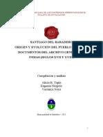 Santiago Del Baradero. Origen y Evolución
