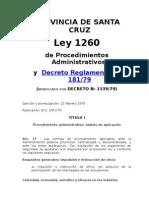 1260. Ley Procedimiento Administrativo Provincia de Santa Cruz y Decreto 181