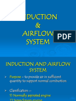 1. Induction and Airflow System
