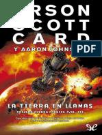 [Saga de Ender] [Primera guerra formica 02] Card, Orson Scott & Johnston, Aaron - La tierra en llamas [15398] (r1.3).epub