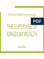The Super Age of Kingdom Wealth - The Church Most Prosperous Age - Joseph Asoh