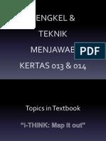 Bengkel Dan Teknik Menjawab Soalan 013 & 014