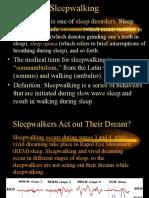 3 Sleepwalking Somnambulism