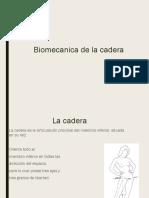 Biomecanica de La Cadera
