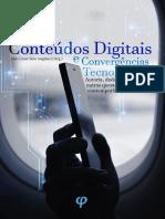 ANGELUCI, Alan (org.). Conteúdos digitais e convergências tecnológicas – Autoria, dados e outras questões contemporâneas.pdf