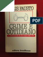 Livro Crime e Cotidiano Boris Fausto Ed Brasiliense D NQ NP 734800 MLB25635023096 052017 Fportada