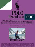 Víctor Zapata, Ana Vargas, Luis Irausquín - Polo Ralph Lauren Nos Prepara Para El Invierno Con Su Colección Down Hill Skier