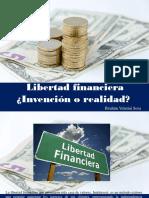 Ibrahim Velutini Sosa - Libertad Financiera ¿Invención o Realidad?