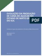 EVOLUÇÃO DA PRODUÇÃO DE CANA-DE-AÇÚCAR NO ESTADO DE MATO GROSSO DO SUL