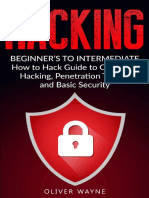 Hacking Beginner's to Intermediate How to Hack Guide to Computer Hacking, Penetration Testing and Basic Security