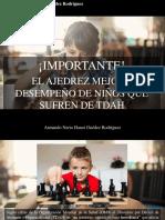 Armando Nerio Hanoi Guedez Rodríguez - ¡IMPORTANTE! El Ajedrez Mejora Desempeño de Niños Que Sufren de TDAH