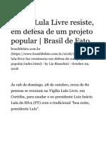 Brasil de Fato - Vigília Lula Livre Resiste, Em Defesa de Um Projeto Popular