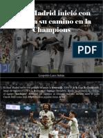 Leopoldo Lares Sultán - Real Madrid Inició Con Goleada Su Camino en La Champions