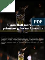 Leopoldo Lares Sultán - Usain Bolt Marcó Sus Primeros Goles en Australia