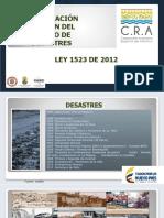 GESTIÓN DEL RIESGO DE DESASTRES (LEY 1523 DE 2012)