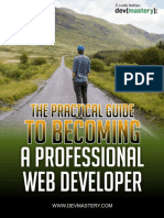The Practical Guide to Becoming a Professional Web Developer