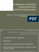 o Desejo e Outros Conceitos No Institucionalismo -Slides