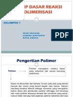 Prinsip Dasar Reaksi Polimerisasi