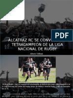 Alberto Vollmer - Alcatraz RC Se Convirtió en Tetracampeón de La Liga Nacional de Rugby