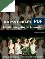 Atahualpa Fernández - Ropas Ecológicas, El Último Grito de La Moda
