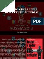 Luis Miguel Urbina - 5 Libros Para Leer Durante El Mundial