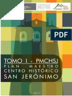 Plan Maestro del Centro Histórico de San Jerónimo Tomo i - Pmchsj v11 Junio