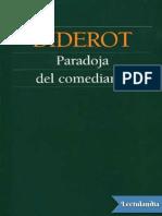 Diderot Denis - Paradoja del comediante.pdf