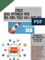 BERKUALITAS!!! Jasa Optimasi Web, WA/SMS/Telp 0811-2829-003