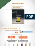 Reações Químicas- 8ºano. Reações de Precipitação