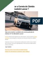 Como Trocar a Correia Do Câmbio CVT Do Mitsubishi Lancer