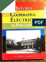 Historia de La Cooperativa Eléctrica de Pergamino - Luis Miguel Castiglioni