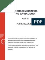 Aula02 Linguagemgrficajornalismo 130820141029 Phpapp01