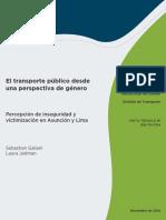 El Transporte Publico Desde Una Perspectiva de Genero Percepcion de Inseguridad y Victimizacion en Asuncion y Lima